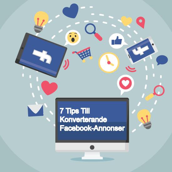 7-TIPS-FOR-KONVERTERANDE-FACEBOOK-ANNONSER